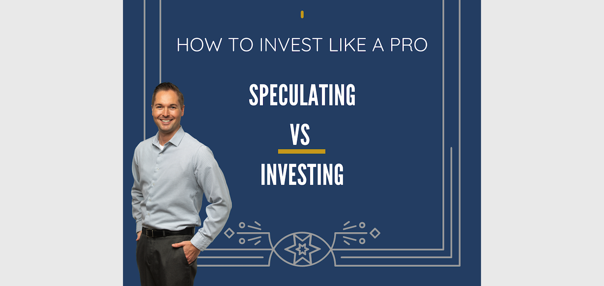 HOW TO INVEST LIKE A PRO – SPECULATING VS INVESTING