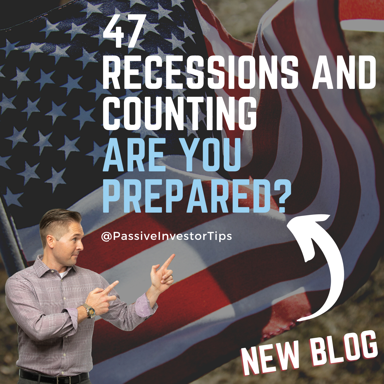 47 Recessions and Counting - Are You Prepared?